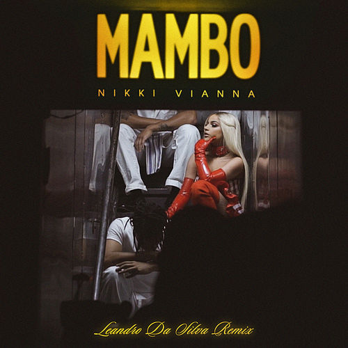 Mambo (Leandro Da Silva Remix) van Nikki Vianna