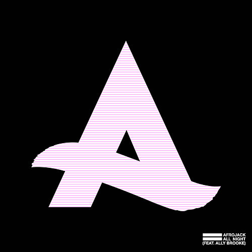 All Night (feat. Ally Brooke) by Afrojack