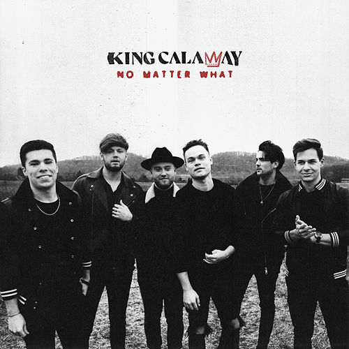 No Matter What (Radio Edit) by King Calaway