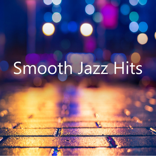 Smooth Jazz Hits de Various Artists