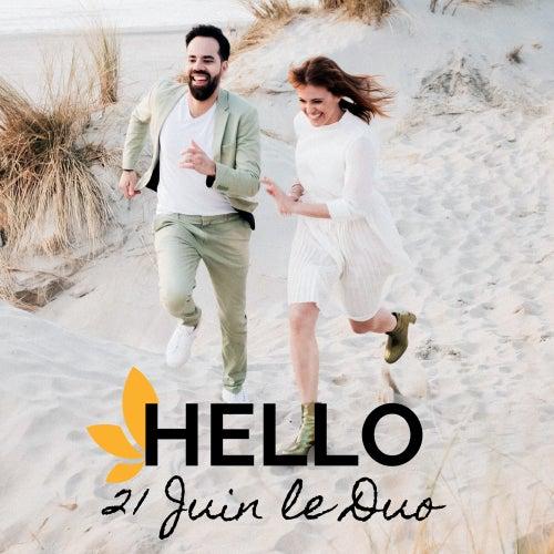 Hello by 21 Juin Le Duo