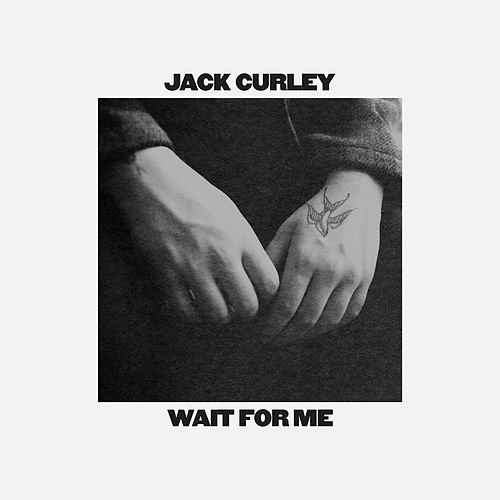 Wait For Me by Jack Curley