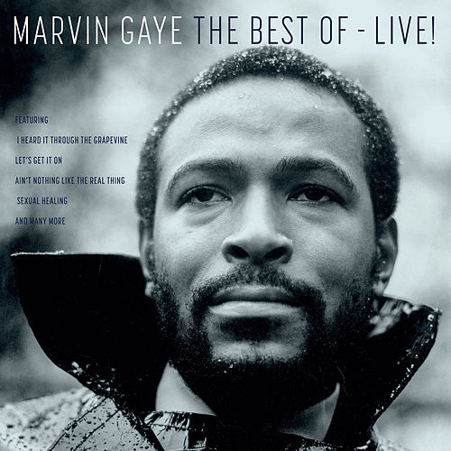 The Best Of Marvin Gaye - Live by Marvin Gaye