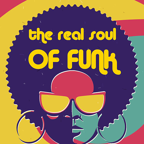 The Real Soul of Funk by Various Artists