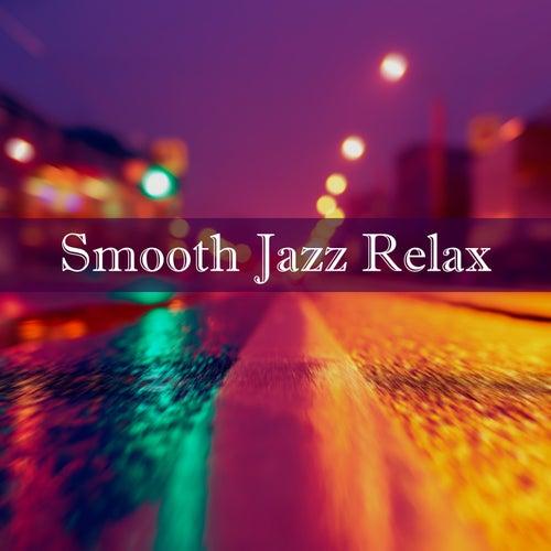 Smooth Jazz Relax de Various Artists