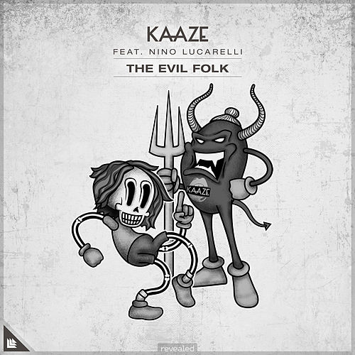 The Evil Folk de Kaaze