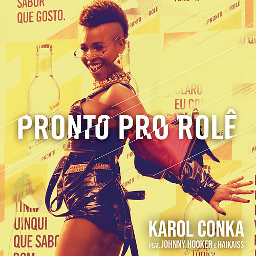 Pronto pro Rolê de Karol Conka