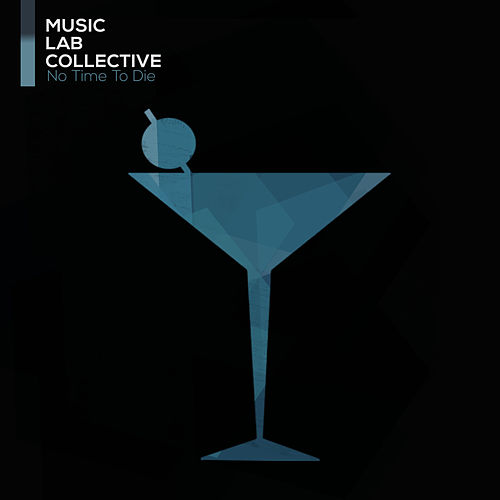 No Time To Die (From 'No Time To Die') by Music Lab Collective