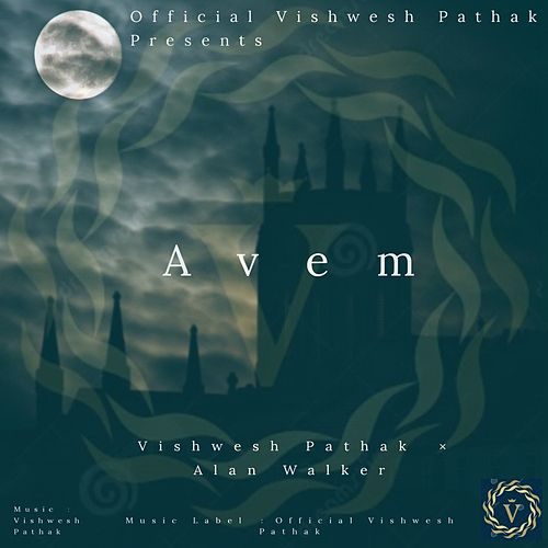 Avem - Vishwesh Remix by Vishwesh Pathak