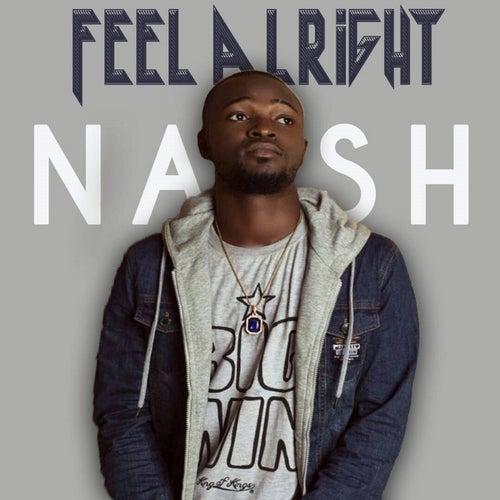 Feel Alright von Nash