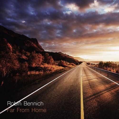 Far From Home von Robin Bennich