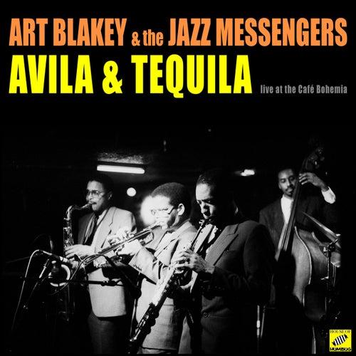 Avila & Tequila (Live) von Art Blakey