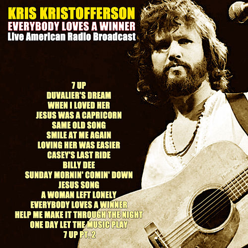 Everybody Loves a Winner (Live) von Kris Kristofferson