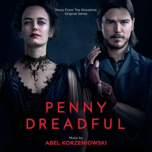 Penny Dreadful (Music From The Showtime Original Series) van Abel Korzeniowski