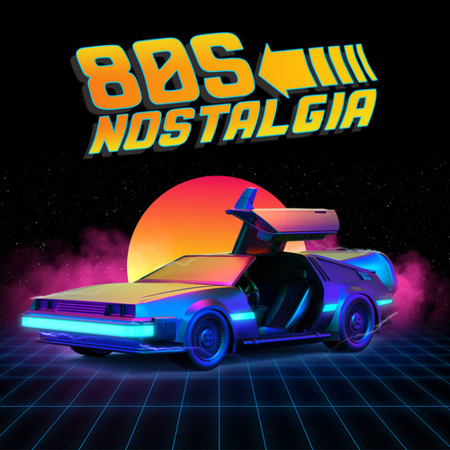 80's Nostalgia by Various Artists