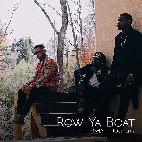 Row Ya Boat di May D