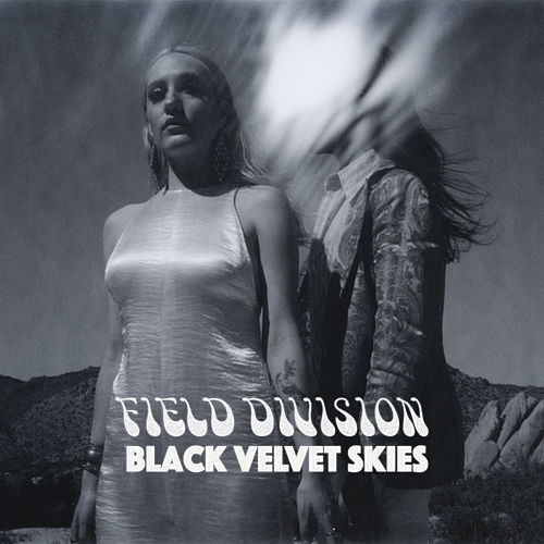 Black Velvet Skies by Field Division