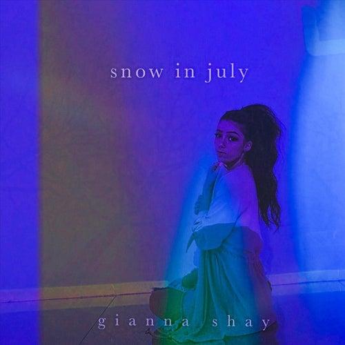 Snow in July von Gianna Shay