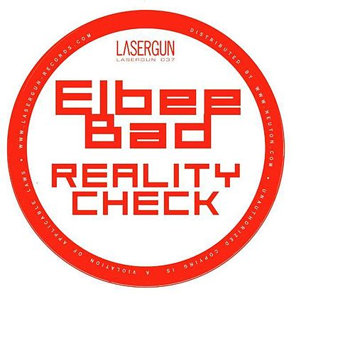 Reality Check by Elbee Bad