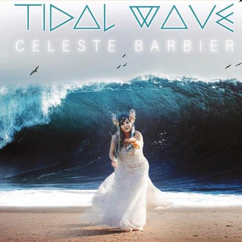 Tidal Wave by Celeste Barbier