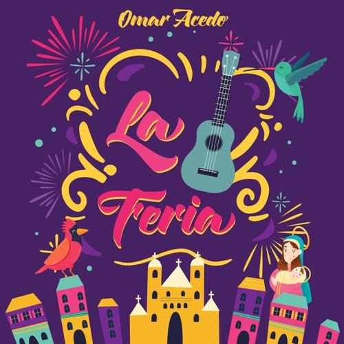 La Feria von Omar Acedo
