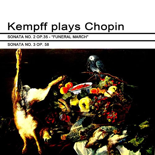 Kempff Plays Chopin by Wilhelm Kempff