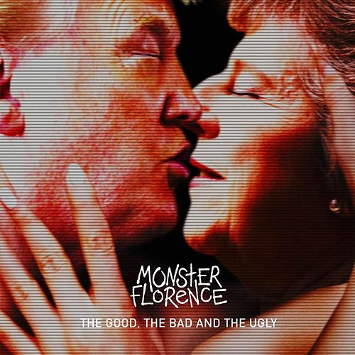 The Good, The Bad and The Ugly by Monster Florence