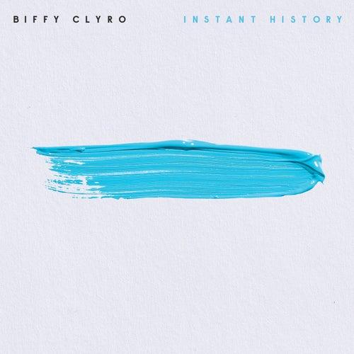 Instant History (Single Version) von Biffy Clyro