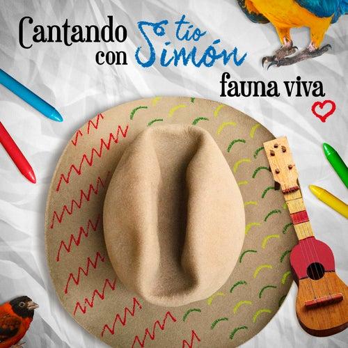 Cantando Con Tío Simón (Fauna Viva) de Simón Díaz