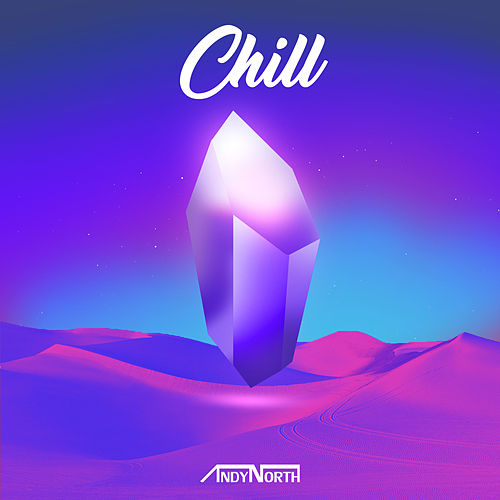 Chill by Andy North