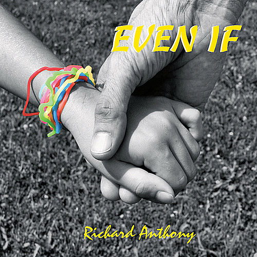 Even If by Richard Anthony