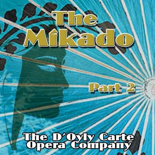 The Mikado, Vol. 2 by The D'Oyly Carte Opera Company