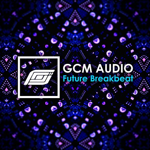 Future Breakbeat by GCM Audio