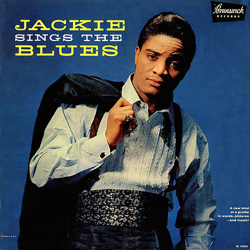 Jackie Sings The Blues by Jackie Wilson