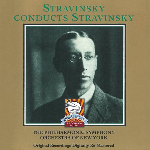 Stravinsky Conducts Stravinsky by Isaac Stern