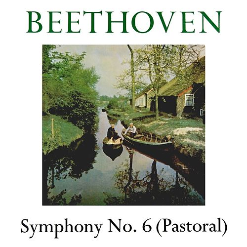 Beethoven Symphony No 6 by London Symphony Orchestra