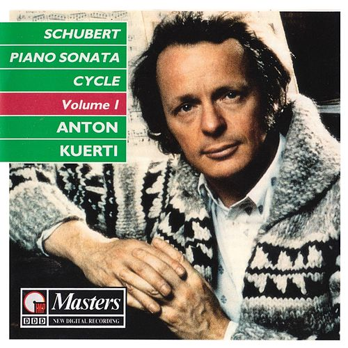 Schubert: Piano Sonata, Vol. 1 by Anton Kuerti