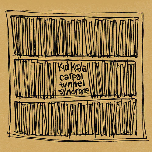 Carpal Tunnel Syndrome von Kid Koala