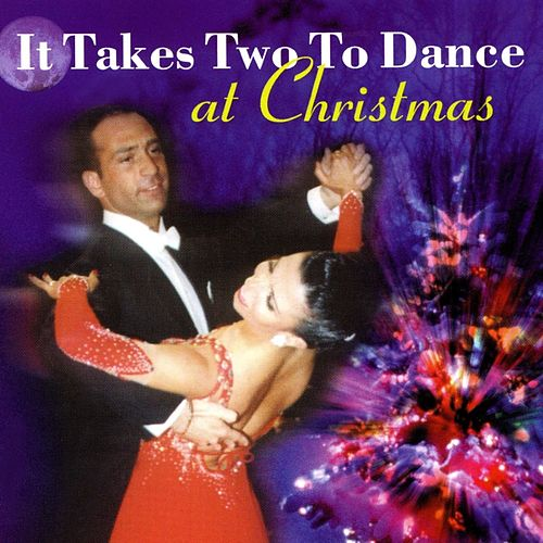 It Takes Two To Dance At Christmas de The Harry Lyd Dance Band