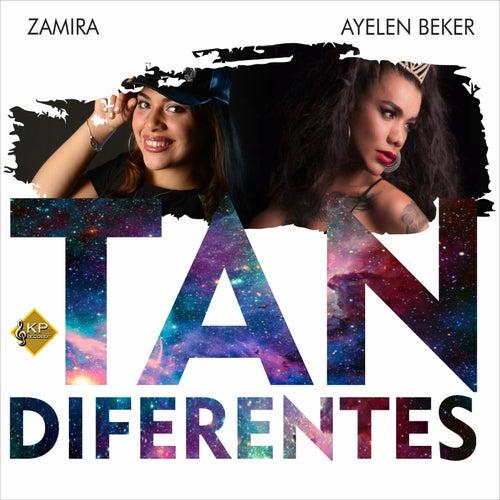 Tan Diferentes de Zamira