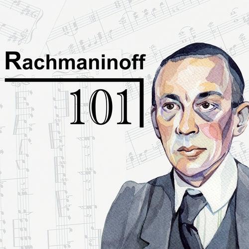 Rachmaninoff 101 von Sergei Rachmaninov