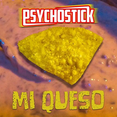Mi Queso von Psychostick