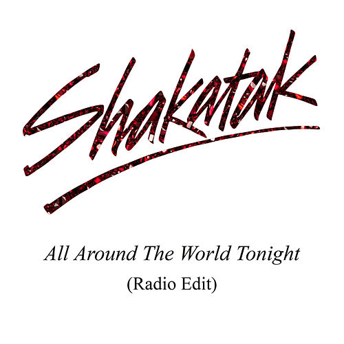All Around the World Tonight (Radio Edit) von Shakatak