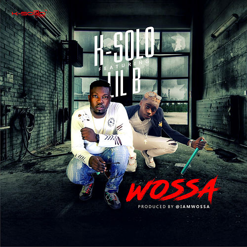 Wossa by K-Solo
