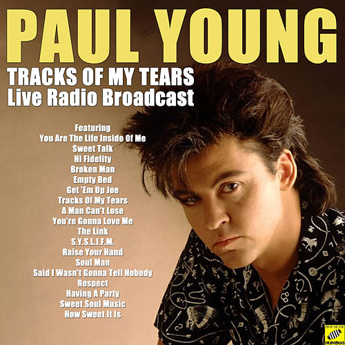 Tracks Of My Tears (Live) by Paul Young