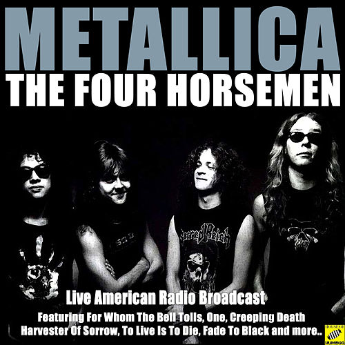 The Four Horsemen (Live) von Metallica