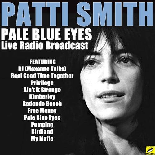 Pale Blue Eyes (Live) von Patti Smith