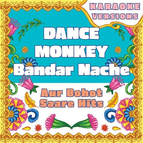 Dance Monkey - Bandar Nache compilation - aur bohot saare hits (Karaoke Versions) von Vibe2Vibe