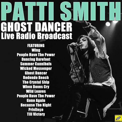 Ghost Dancer (Live) de Patti Smith