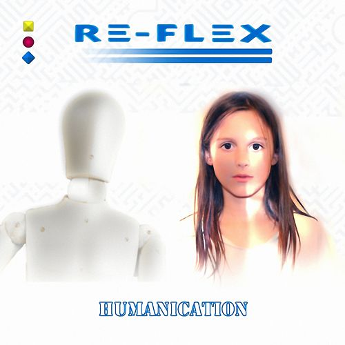 Humanication de Re-Flex
